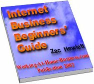 "Download free ebook ""Internet Business Beginners' Guide"" and start your own home based Internet business online in a week"